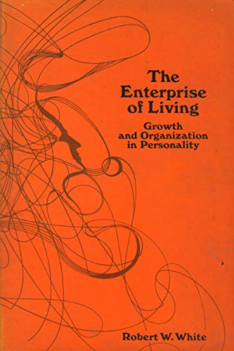 9780030912528: The enterprise of living;: Growth and organization in personality