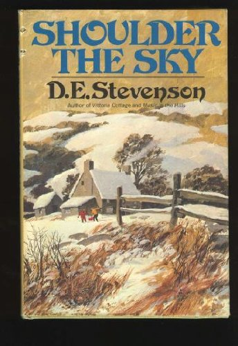 9780030913556: Shoulder the Sky; A Story of Winter in the Hills: A Story of Winter in the Hills
