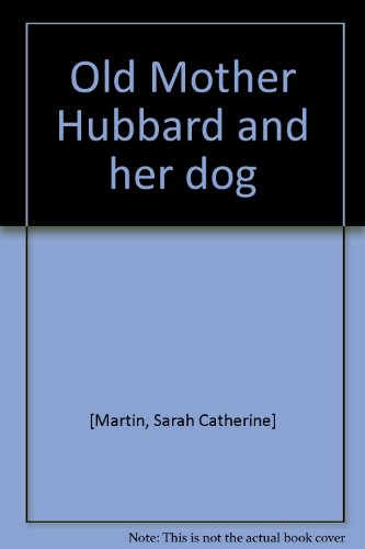 9780030913600: Old Mother Hubbard and her dog