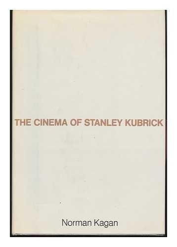 9780030913877: The cinema of Stanley Kubrick