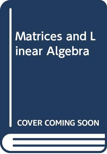 Matrices and Linear Algebra: Hans Schneider, George