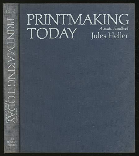 9780030914034: Printmaking Today, A Studio Handbook