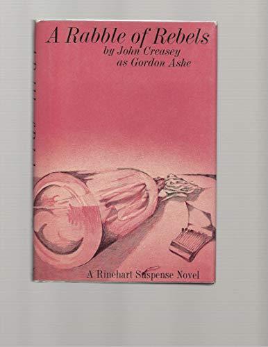 9780030914041: Title: A rabble of rebels A Rinehart suspense novel