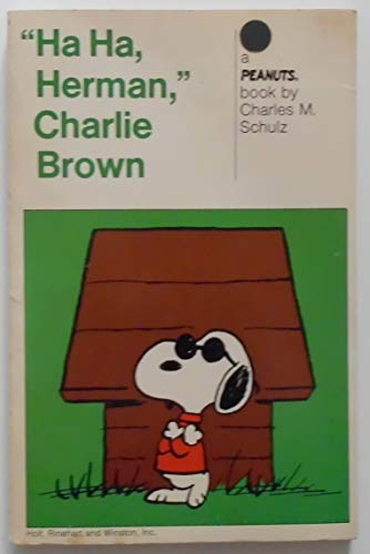 Ha Ha, Herman, Charlie Brown: A New Peanuts Book: Schulz, Charles M.