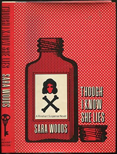 9780030914072: Though I know she lies (A Rinehart suspense novel)