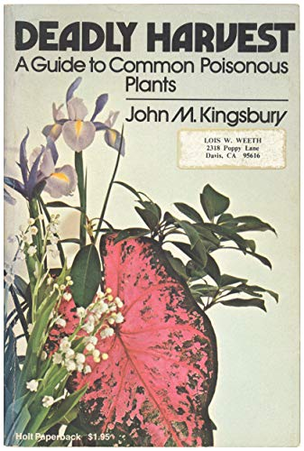 9780030914799: Title: Deadly Harvest a Guide to Common Poisonous Plants