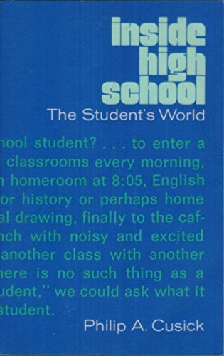 9780030914881: Inside High School: The Student's World