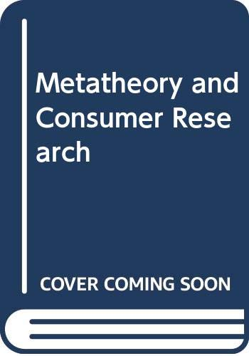 9780030915666: Metatheory and consumer research (Editors' series in marketing)