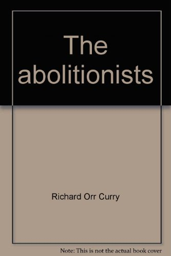 9780030918797: The abolitionists (American problem studies)