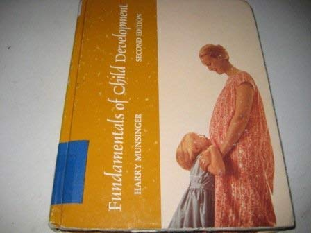 9780030918810: Fundamentals of Child Development