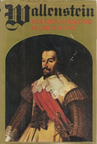 9780030918841: Wallenstein, His Life Narrated