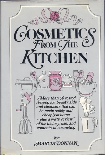 9780030918933: Cosmetics from the Kitchen