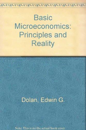 9780030919138: Basic Microeconomics: Principles and Reality