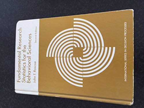 Fundamental Research Statistics for the Behavioral Sciences: Roscoe, John T.