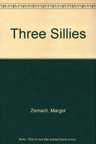 9780030919558: Three Sillies
