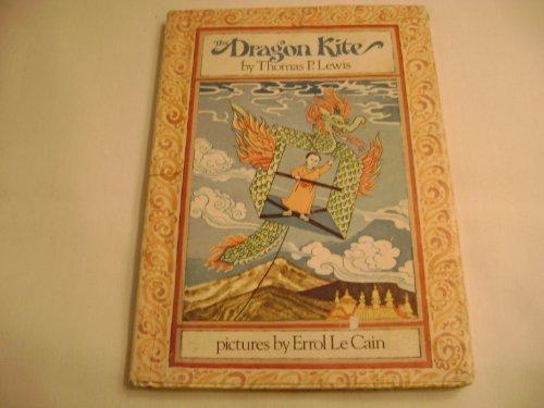 The Dragon Kite: Lewis, Thomas P.