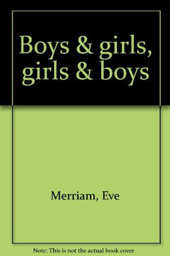 9780030919794: Boys & girls, girls & boys