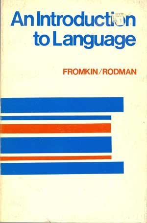 9780030919954: An Introduction to Language