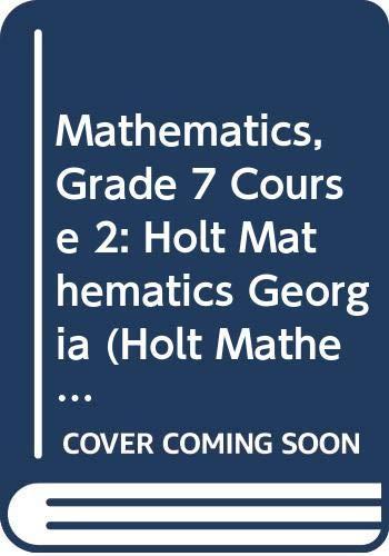 9780030920202: Holt Mathematics Georgia: Student Edition Course 2 2007
