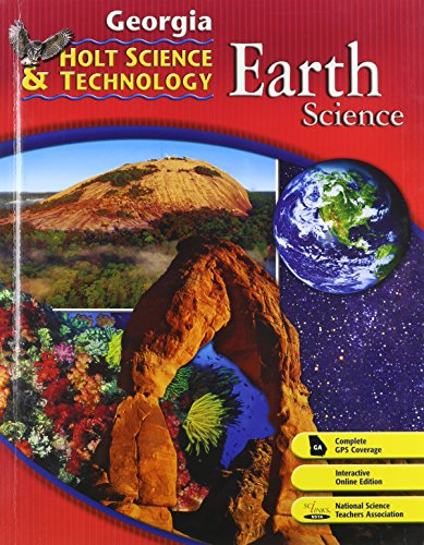 9780030920332: Holt Science & Technology: Life, Earth, and Physical Georgia: Student Edition Earth 2008