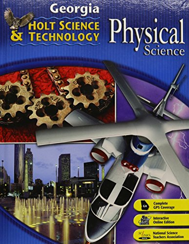 9780030920349: Holt Science & Technology: Life, Earth, and Physical Georgia: Student Edition Physical 2008