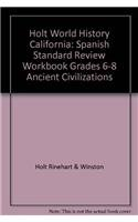 9780030920721: Holt World History California: Spanish Standard Review Workbook Grades 6-8 Ancient Civilizations