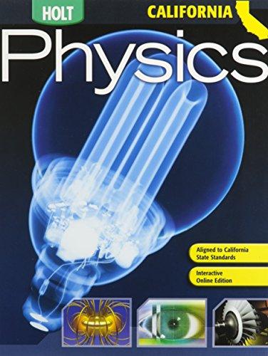9780030922107: Holt Physics California: Student Edition 2007