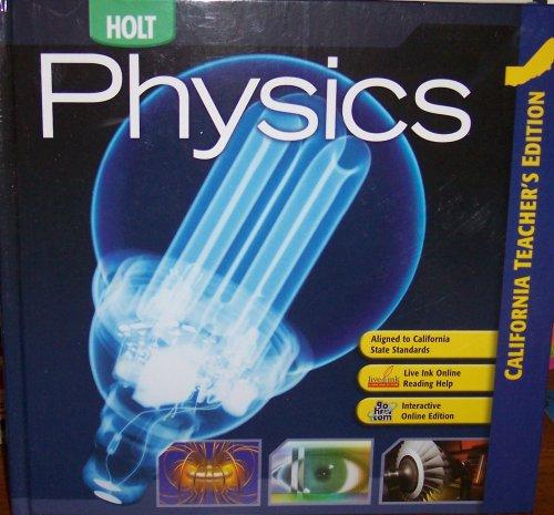 9780030922114: Holt Physics California: Teacher Edition 2007