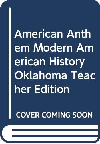 9780030922558: American Anthem Modern American History Oklahoma Teacher Edition