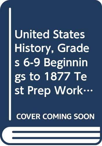 9780030922848: Holt United States History Kansas: Test Prep Workbook Grades 6-9 Beginnings to 1877