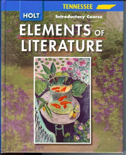 9780030923050: Elements of Literature Tennessee: Elements of Literature Student Edition Introductory Course 2007