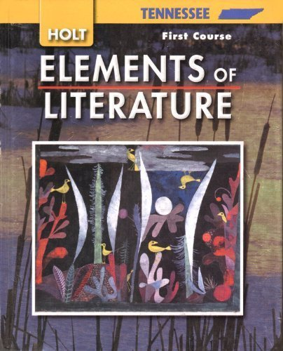 9780030923067: Elements of Literature Tennessee: Elements of Literature Student Edition First Course 2007