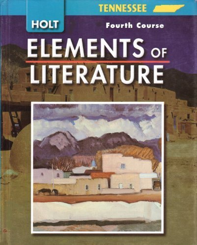 Holt Elements of Literature Tennessee: Elements of: HOLT, RINEHART AND