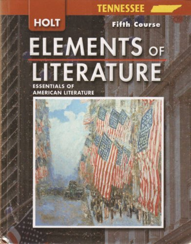9780030923104: Elements of Literature Tennessee: Elements of Literature Student Edition Fifth Course 2007