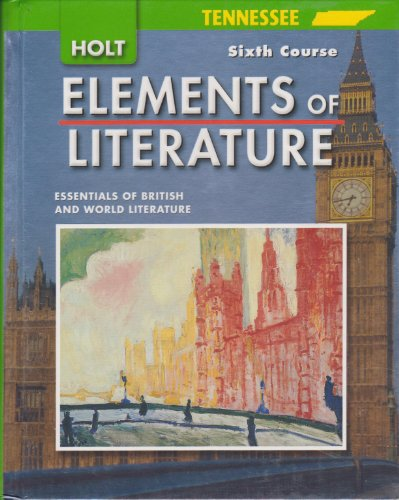 9780030923111: Elements of Literature Tennessee: Elements of Literature Student Edition Sixth Course 2007