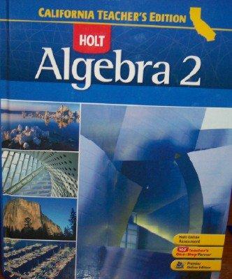 9780030923128: Algebra 2 (California Teacher's Edition)
