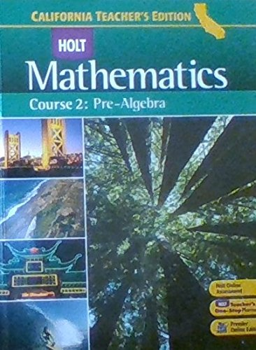 9780030923197: Holt Mathematics - Course 2: Pre-Algebra, California Teacher's Edition