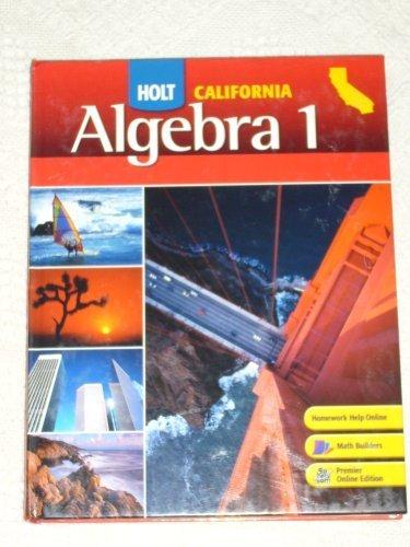 9780030923395: Holt California Algebra 1, Student Edition
