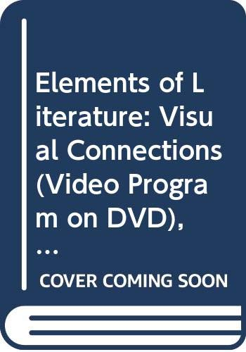 9780030923562: Elements of Literature: Visual Connections (Video Program on DVD), Second Course