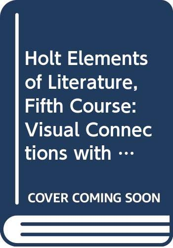 9780030923593: Holt Elements of Literature, Fifth Course: Visual Connections with Video Program on DVD