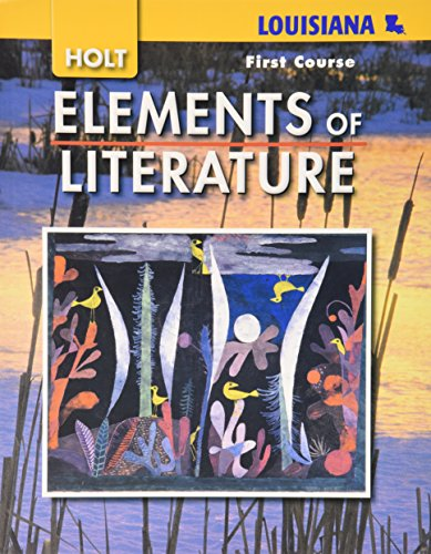 9780030925047: Elements of Literature Louisiana: Student Edition First Course 2008