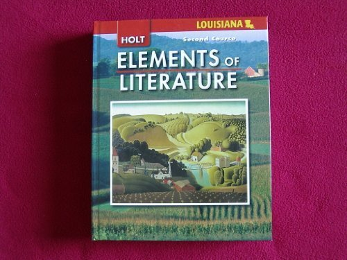 9780030925054: Elements of Literature Louisiana: Student Edition Second Course 2008