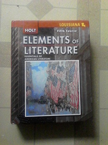 9780030925085: Elements of Literature Louisiana: Student Edition Fifth Course 2008