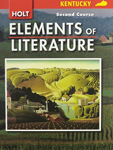 9780030925122: Elements of Literature Kentucky: Elements of Literature Student Edition Second Course 2007