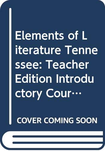 9780030925320: Tennessee Teacher's Edition (Holt Elements of Literature Introductory Course)