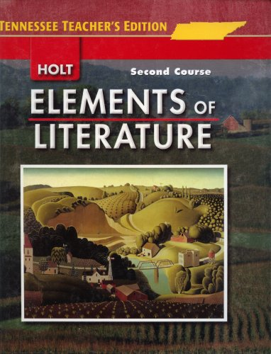 9780030925344: Elements of Literature Tennesse Teacher's Edition (SECOND COURSE)