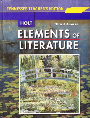 9780030925351: Elements of Literature Tennessee Teacher's Edition (THIRD COURSE)