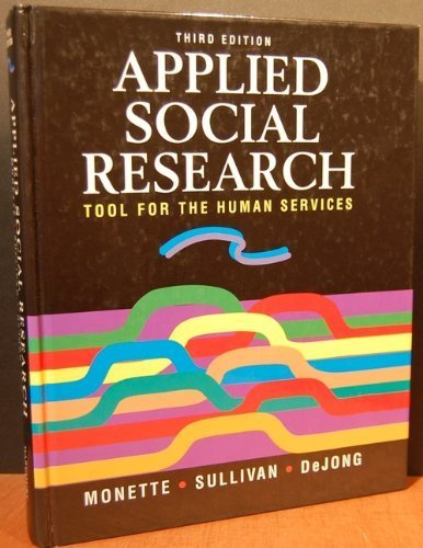 9780030925450: Applied Social Research: Tool for the Human Services