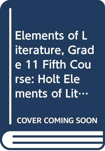 9780030925740: Holt Elements of Literature, Beers, Grade 11, Course 5