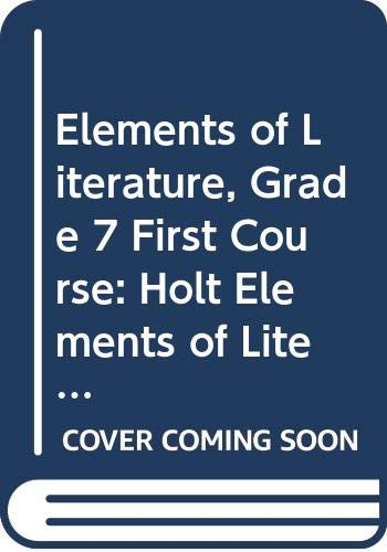 9780030925771: Elements of Literature Virginia: Elements of Literature Student Edition First Course 2007